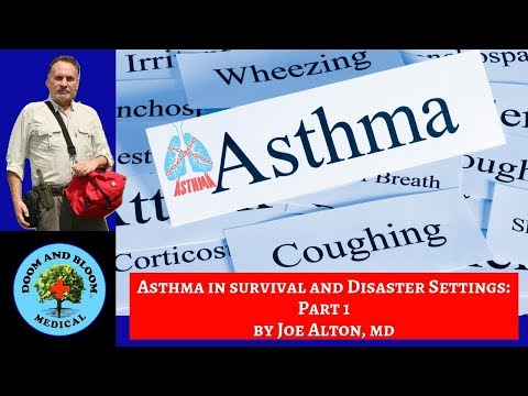 Asthma in Survival and Disaster Settings: Part 1