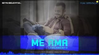 DJ DARIX - ME AMA (Mc Gustta) MEGAFUNK EXCLUSIVO 2017