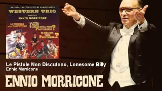Ennio Morricone - Le Pistole Non Discutono, Lonesome Billy - EnnioMorricone