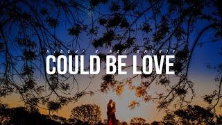 Hibshi X Azi Sherif - Could Be Love
