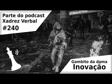 Gambito da Dama: Inovação - Xadrez Vebal Podcast #240