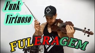 MC WM - Fuleragem by Douglas Mendes (Violin Cover)