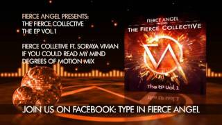 The Fierce Collective Ft. Soraya Vivian - If You Could Read My Mind - DOM Mix - Fierce Angel
