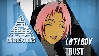 Lo'Fi Boy - Trust