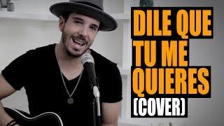 Pablo Sauti - Dile Que Tu Me Quieres (Cover Ozuna)