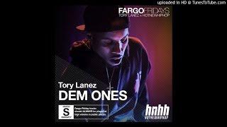 Tory Lanez - Dem Ones (Prod. By Sarah J & Tory Lanez)