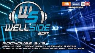 Jack U feat. Bunji Garlin. Skrillex - Jungle Bae (Hardwell UMF 2015) Wellyside Edit [PODHOUSE 3/3]