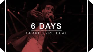 Drake Type Beat 2016 - 6 Days (Prod.by Skeyez)