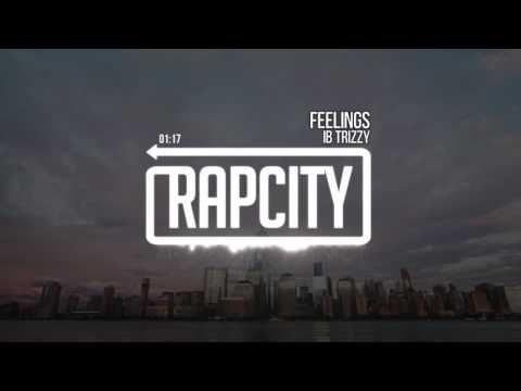 IB Trizzy - Feelings