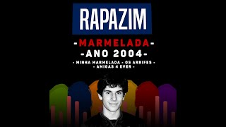 Rapazim - Minha marmelada