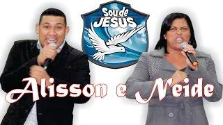 Alisson e Neide - Paulo e Cilas na prisão