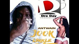 Antwain - Jook Likke Bit - (RAW) - Dec -2016 -2017