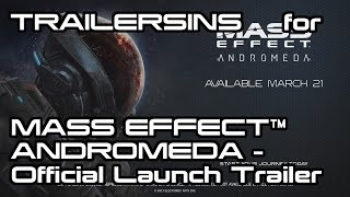TrailerSins: Everything Wrong with MASS EFFECT™ ANDROMEDA – Official Launch Trailer