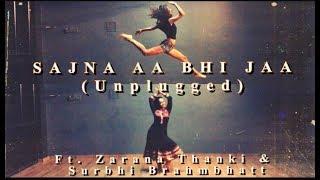 SAJNA AA BHI JA Ft. Zarana Thanki & Surbhi Brahmbhatt