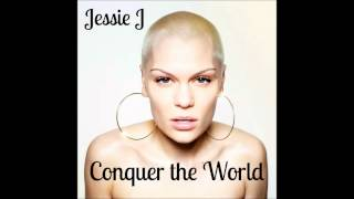 Jessie J - Conquer The World (feat. Brandy) (Official Audio)