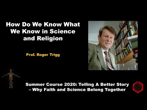 How Do We Know What We Know In Science and Religion?