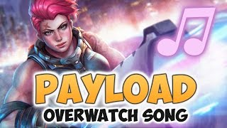 Overwatch Song - Payload (Maroon 5 - Payphone PARODY) ♪