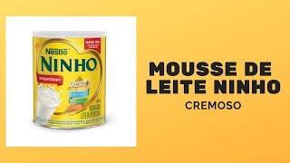 Mousse de Leite Ninho  (cremoso) - sobremesa RÁPIDA e FÁCIL | por Valtair Mostra