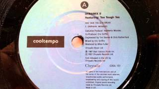 Dynamix II - Feat. Too Tough Tee - Just Give The DJ A Break - 1987