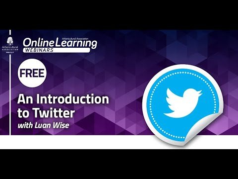 Webinar: An Introduction to Twitter (with Luan Wise)