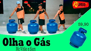 Olha o Gás - Mc Vitão - COREOGRAFIA KDence