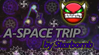 """Geometry Dash Demon (CRAZY HARD) - """"A - Space Trip"""" - by Starbomb"""