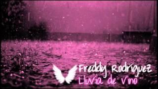 Freddy Rodríguez - El Rey de los Santos - Lluvia de Vino