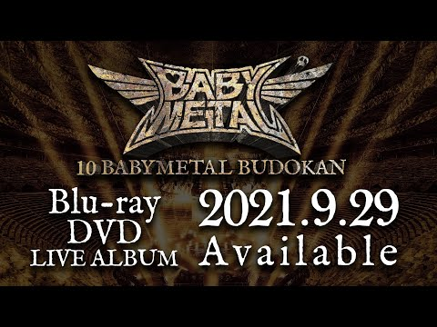 BABYMETAL - 10 BABYMETAL BUDOKAN Teaser