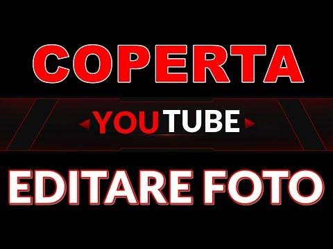 Cum Iti Faci Cea Mai Tare Coperta YouTube / Editare Foto
