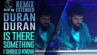 Duran Duran - Is There Something I Should Know REMIX by B Plan | TOP DJ 2015