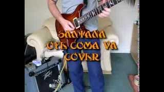 Oye Como Va Sacred Fire Cover Carlos Santana