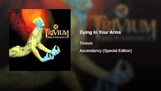 Dying In Your Arms