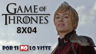 Por si no lo viste: Game of Thrones Temp. 8 Episodio 4