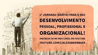 1ª Jornada (grátis) para o seu desenvolvimento pessoal, profissional e organizacional!