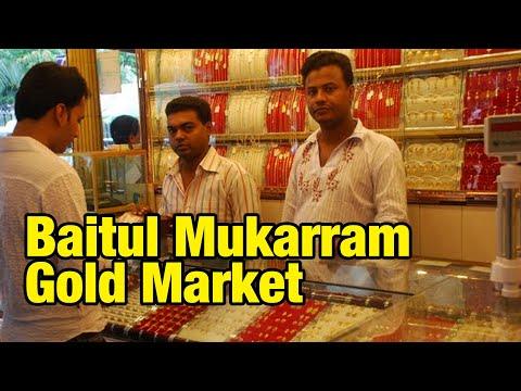Baitul Mukarram Gold and Street Market