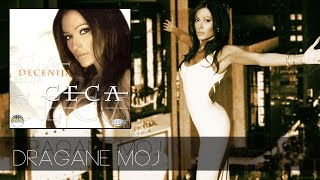 Ceca - Dragane moj - (Audio 2001) HD