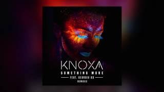 KNOXA - Something More feat. Georgia Ku (Vanillaz Remix) [Cover Art]