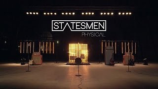 STATESMEN - Physical