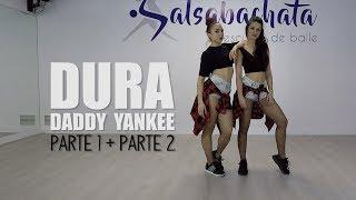 DURA - Daddy Yankee   Coreografía Completa (Parte 1 + Parte 2)