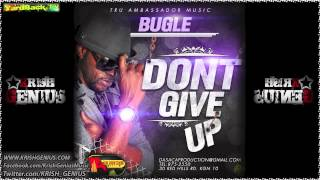Bugle - Don't Give Up - Sept 2012