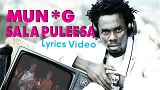 Saala Puleesa - Mun *G / Lyrics Video 2016 HD