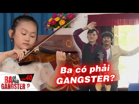 Ba Có Phải Là Gangster I Tập cuối: LẦN CUỐI CÙNG nhìn thấy con TỎA SÁNG khiến ba ra đi mãn nguyện