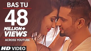 Bas Tu (Full Song) Roshan Prince Feat. Milind Gaba | Latest Punjabi Song 2015 width=