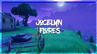 Fortnite Edit- Jocelyn Flores