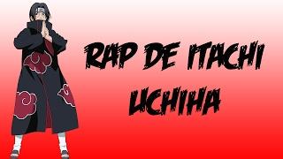 RAP DE ITACHI UCHIHA (NARUTO) | PRIMER VIDEO | Franko Rap