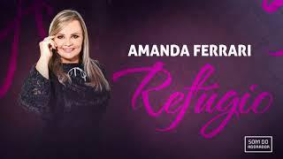 Single: Amanda Ferrari - Refúgio (Ao Vivo - 2017)