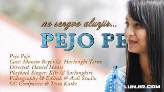Pejo pejo=karbi album song