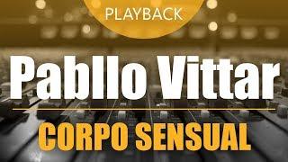 Playback Pabllo Vittar - Corpo Sensual | (VS ou Multitrack)