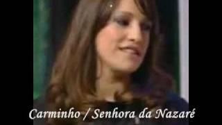 Carminho /**Senhora da Nazaré**/