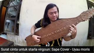 Surat Cinta Untuk Starla Virgoun Sape Cover alat musik tradisional Kalimantan
